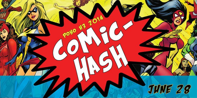 TrAIL #3 POHO's 1st Annual Comic-Hash.  #OnOn!